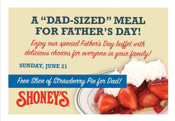 Member Shoneys Fathers Day Dinner Buffet Free Strawberry Pie